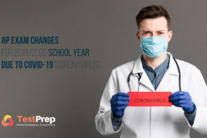 AP Exam Changes for 2019/2020 School Year Due to COVID-19 (Coronavirus)
